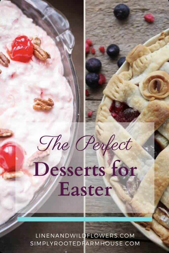 the perfect desserts for easter